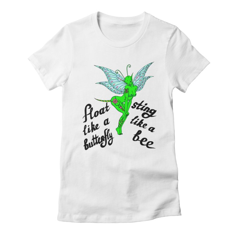 Float like a butterfly, sting like a bee Women's Fitted T-Shirt by ShadoBado Artist Shop