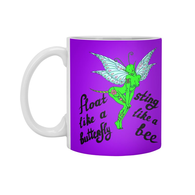 Float like a butterfly, sting like a bee Accessories Standard Mug by ShadoBado Artist Shop