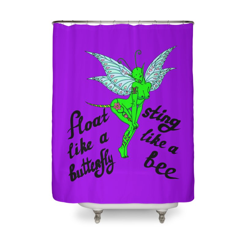 Float like a butterfly, sting like a bee Home Shower Curtain by ShadoBado Artist Shop