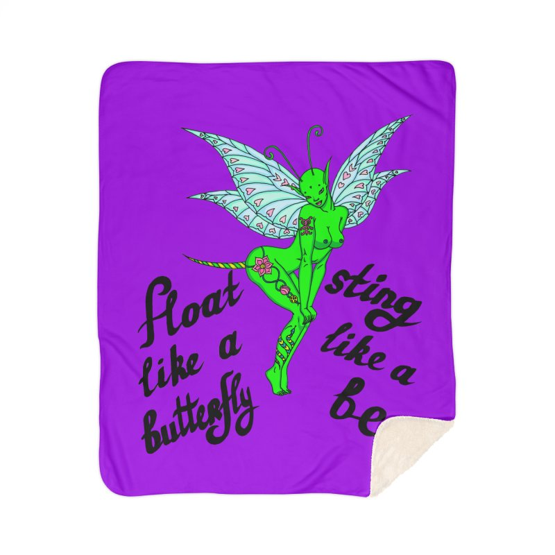 Float like a butterfly, sting like a bee Home Sherpa Blanket Blanket by ShadoBado Artist Shop