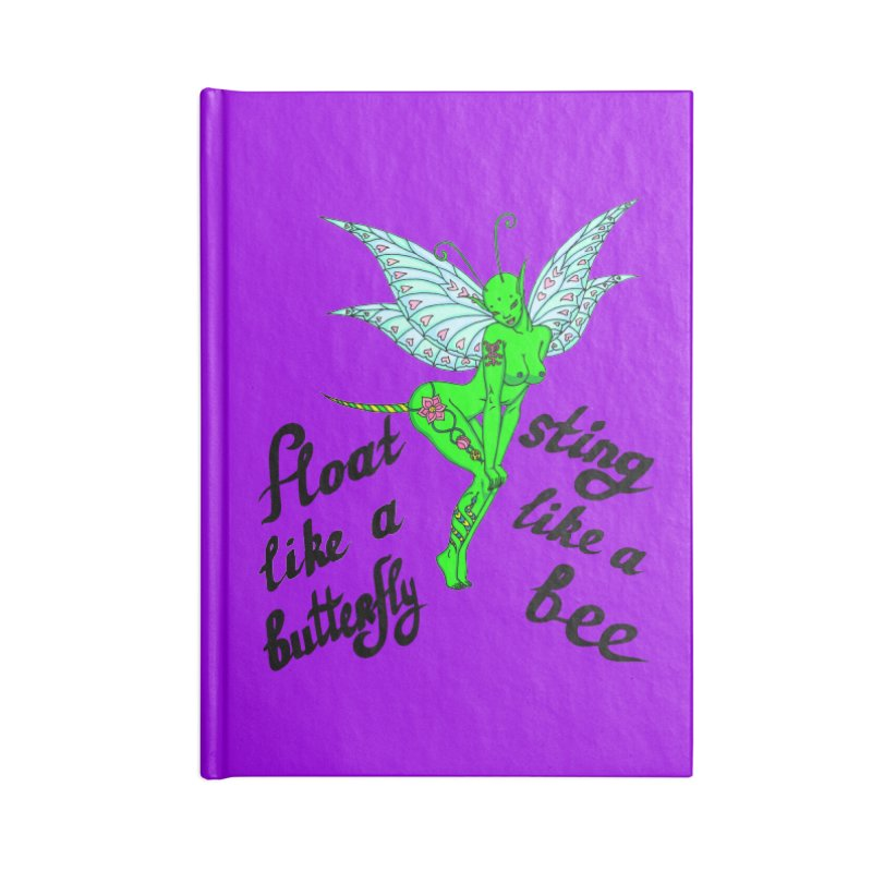 Float like a butterfly, sting like a bee Accessories Blank Journal Notebook by ShadoBado Artist Shop