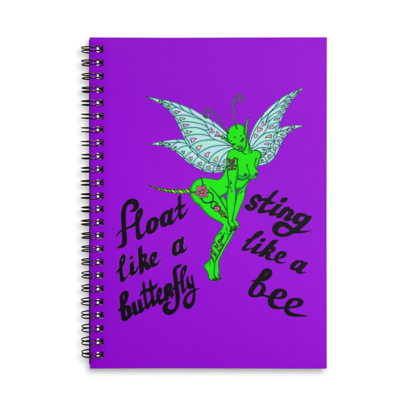 Float like a butterfly, sting like a bee Accessories Lined Spiral Notebook by ShadoBado Artist Shop