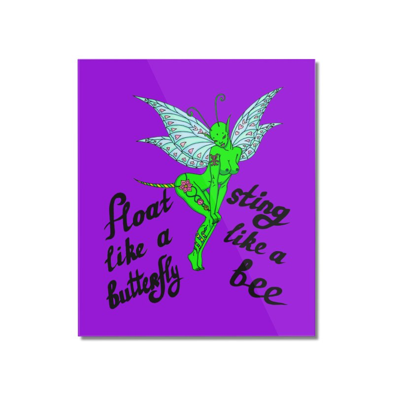 Float like a butterfly, sting like a bee Home Mounted Acrylic Print by ShadoBado Artist Shop