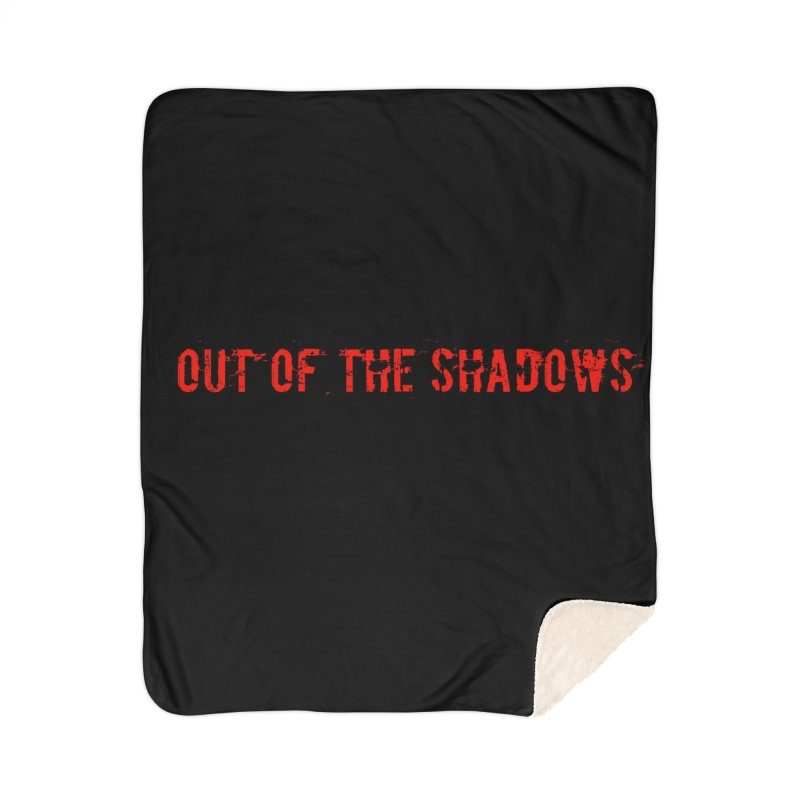 Out of the Shadows Home Sherpa Blanket Blanket by Out of the Shadows's Store