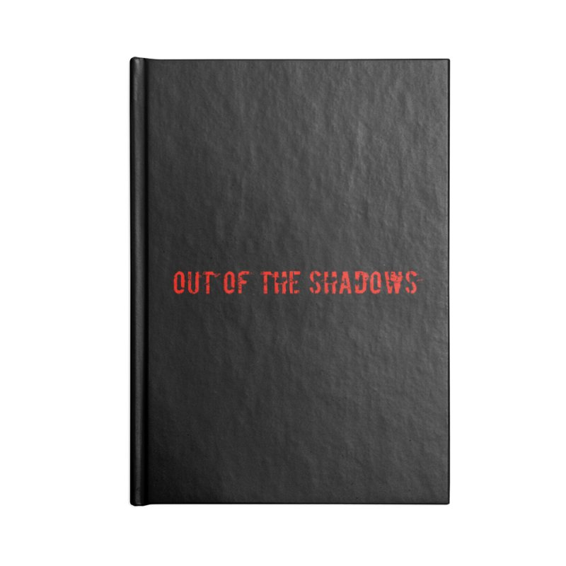 Out of the Shadows Accessories Blank Journal Notebook by Out of the Shadows's Store