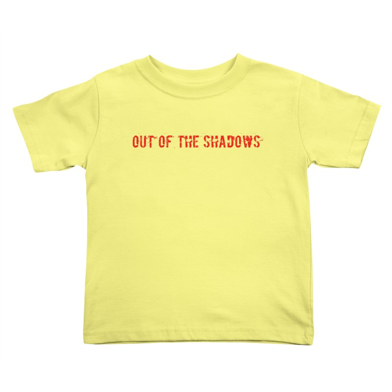 Out of the Shadows Kids Toddler T-Shirt by Out of the Shadows's Store
