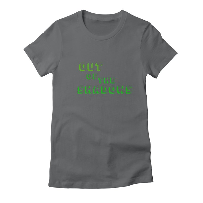 Simple Title Women's Fitted T-Shirt by Out of the Shadows's Store