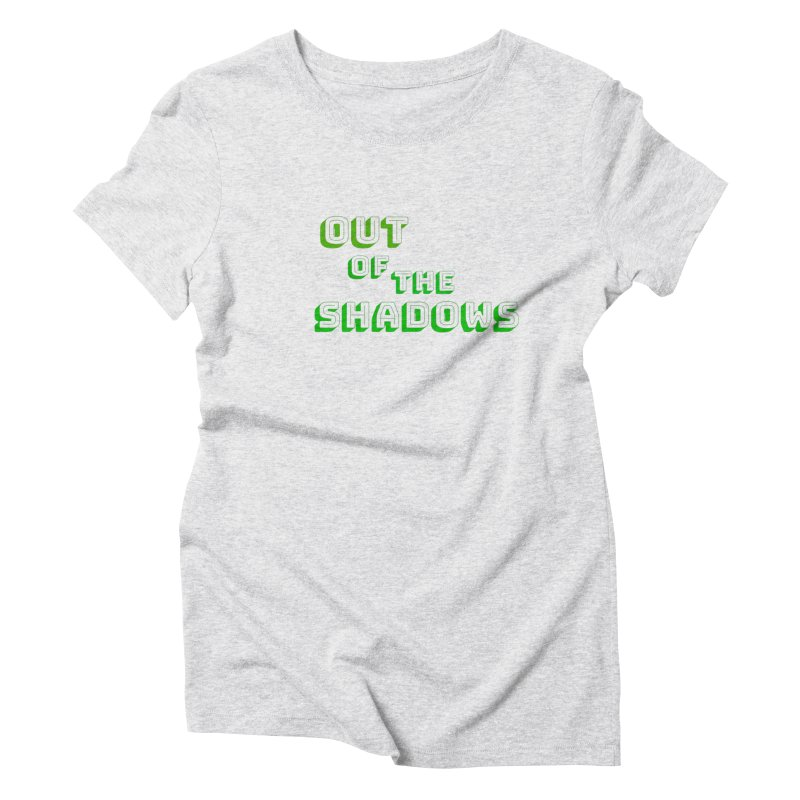 Simple Title Women's Triblend T-Shirt by Out of the Shadows's Store