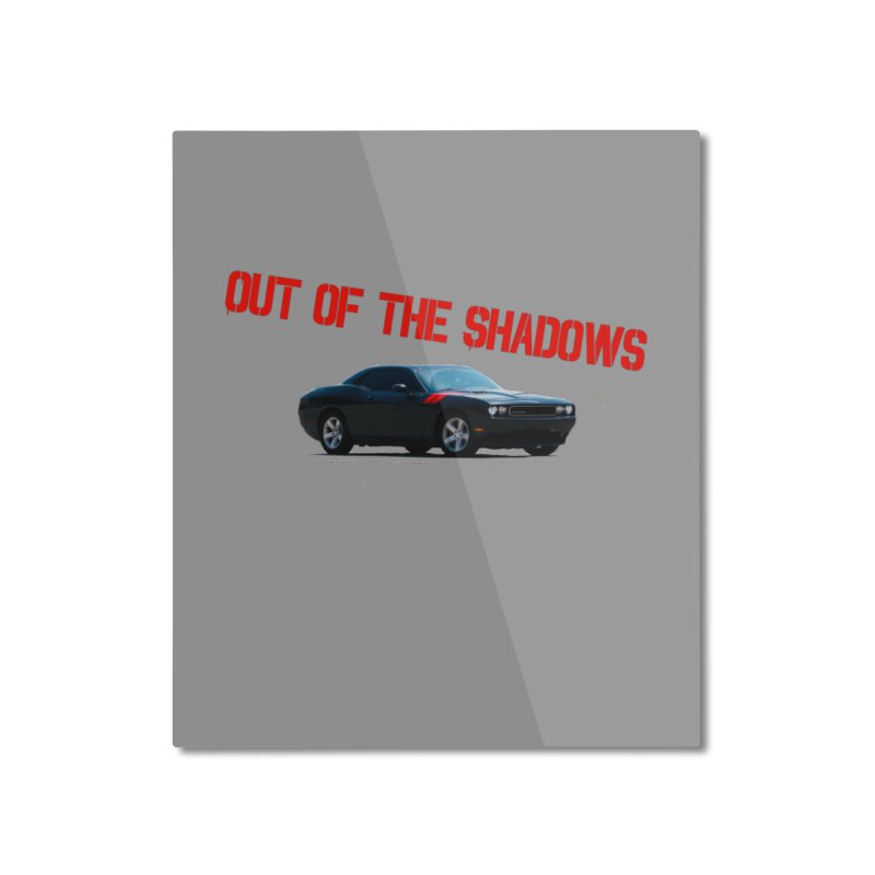 Shadows Challenger Home Mounted Aluminum Print by Out of the Shadows's Store
