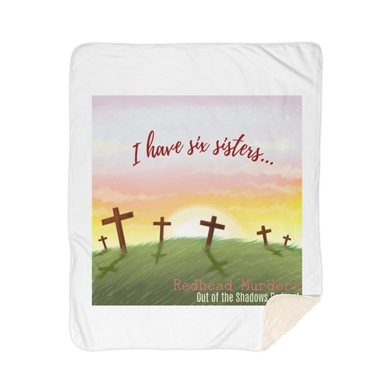 Redhead Murders Home Sherpa Blanket Blanket by Out of the Shadows's Store