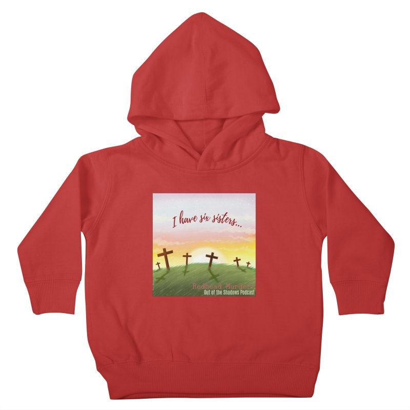 Redhead Murders Kids Toddler Pullover Hoody by Out of the Shadows's Store