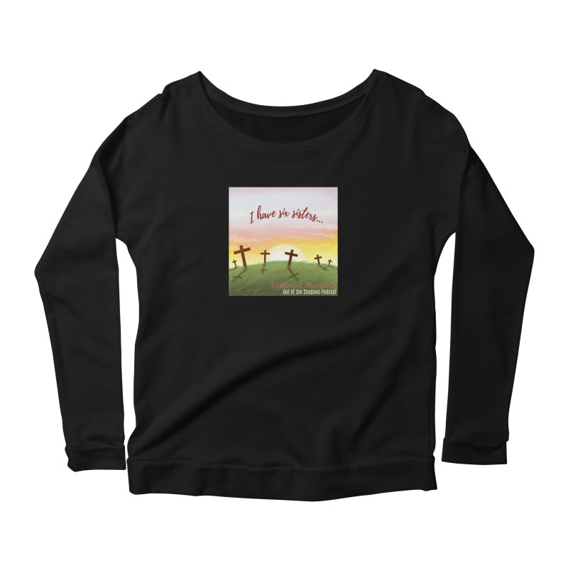 Redhead Murders Women's Scoop Neck Longsleeve T-Shirt by Out of the Shadows's Store
