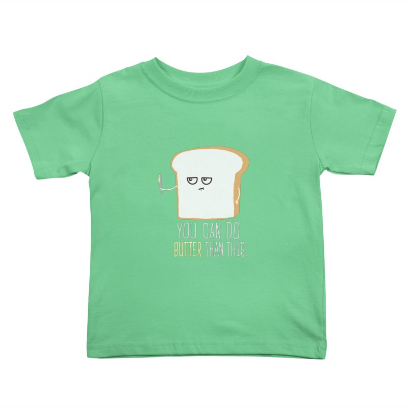 You can do Butter! Kids Toddler T-Shirt by shadyjibes's Shop