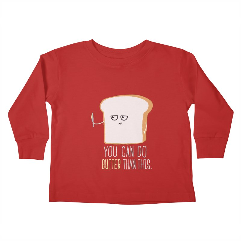 You can do Butter! Kids Toddler Longsleeve T-Shirt by shadyjibes's Shop