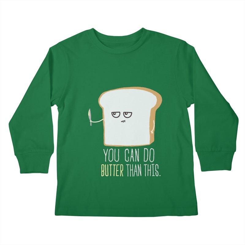 You can do Butter! Kids Longsleeve T-Shirt by shadyjibes's Shop