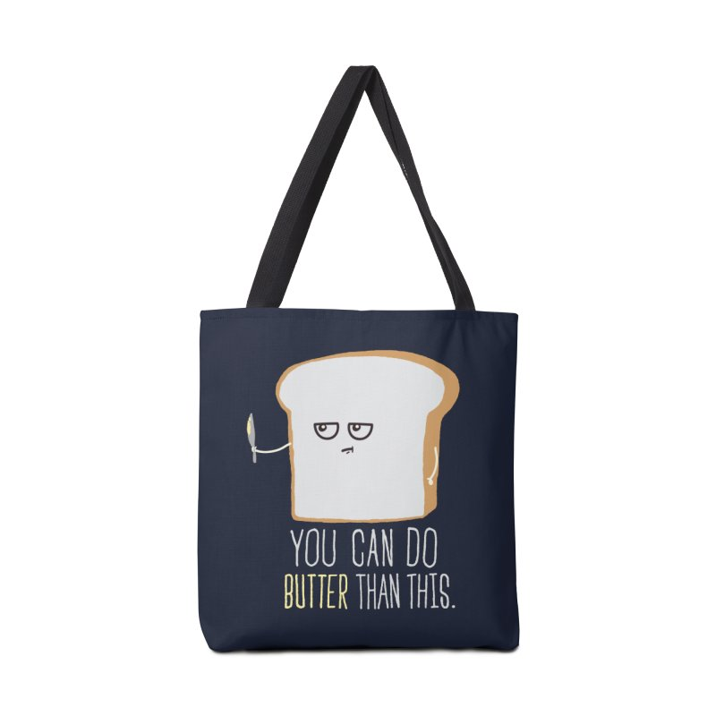You can do Butter! Accessories Bag by shadyjibes's Shop