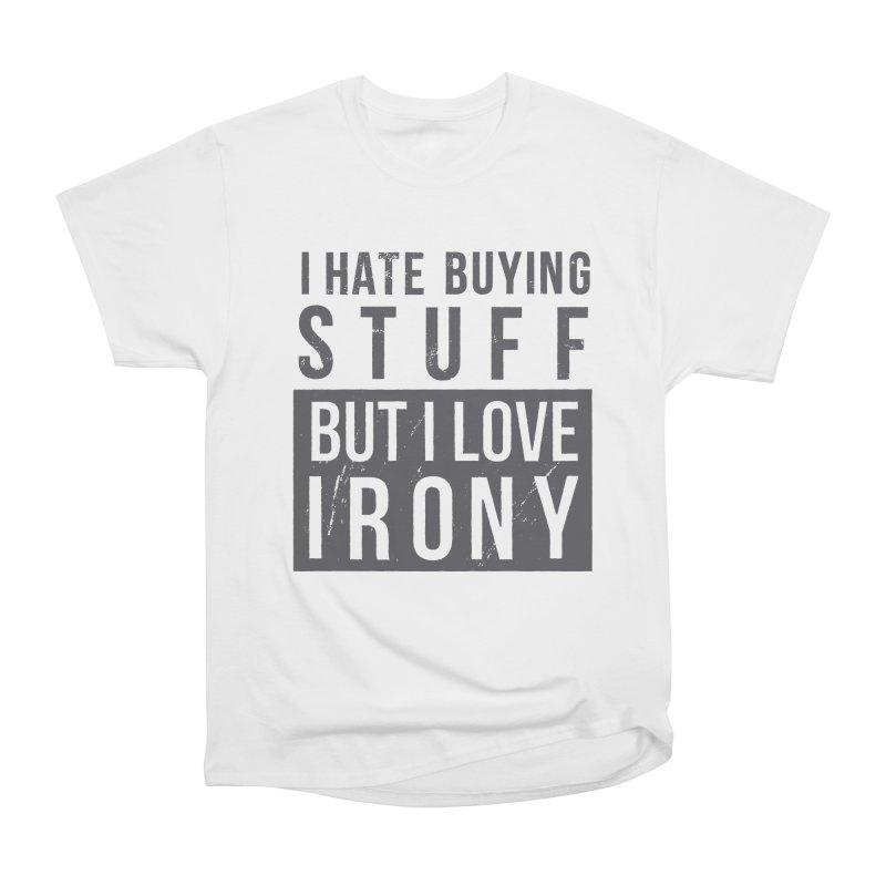 Ironic Men's Classic T-Shirt by shadyjibes's Shop