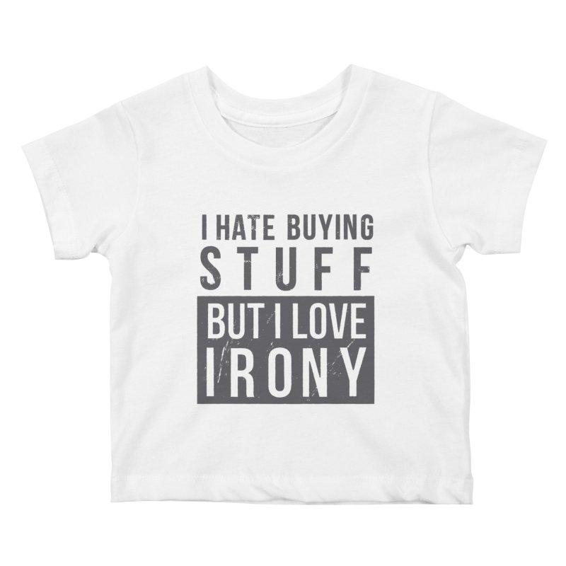 Ironic Kids Baby T-Shirt by shadyjibes's Shop