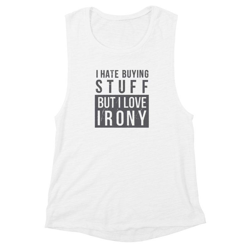 Ironic Women's Muscle Tank by shadyjibes's Shop
