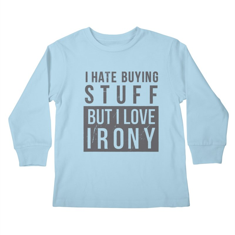 Ironic Kids Longsleeve T-Shirt by shadyjibes's Shop