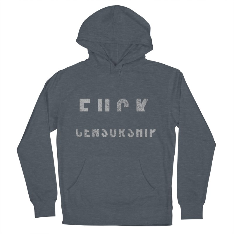 Censored Message Men's French Terry Pullover Hoody by shadyjibes's Shop