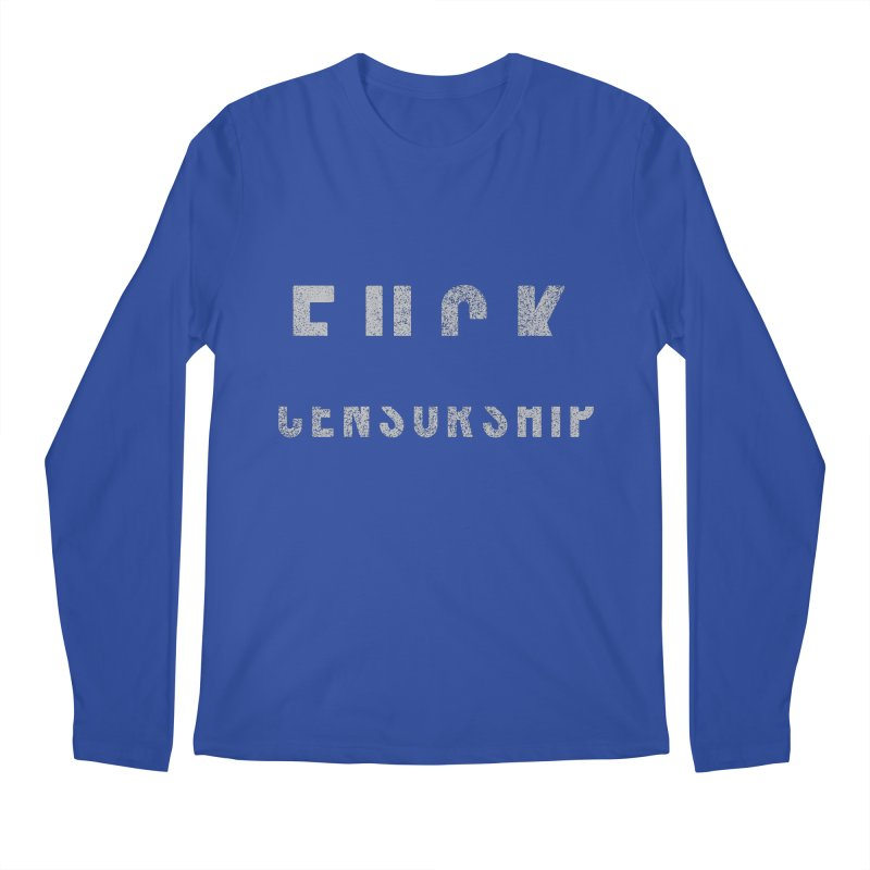Censored Message Men's Longsleeve T-Shirt by shadyjibes's Shop