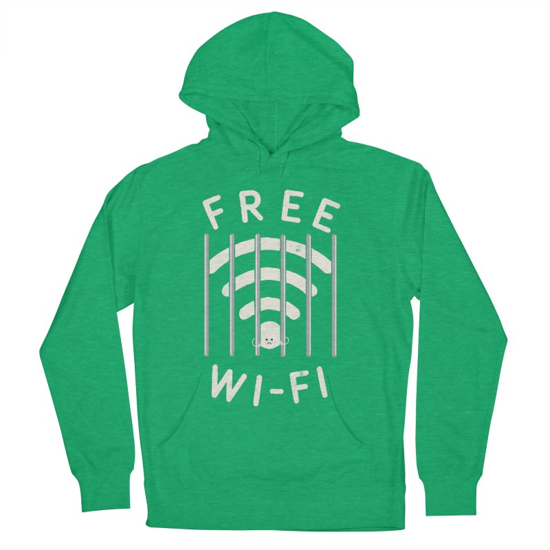 Free Wi-Fi Women's French Terry Pullover Hoody by shadyjibes's Shop