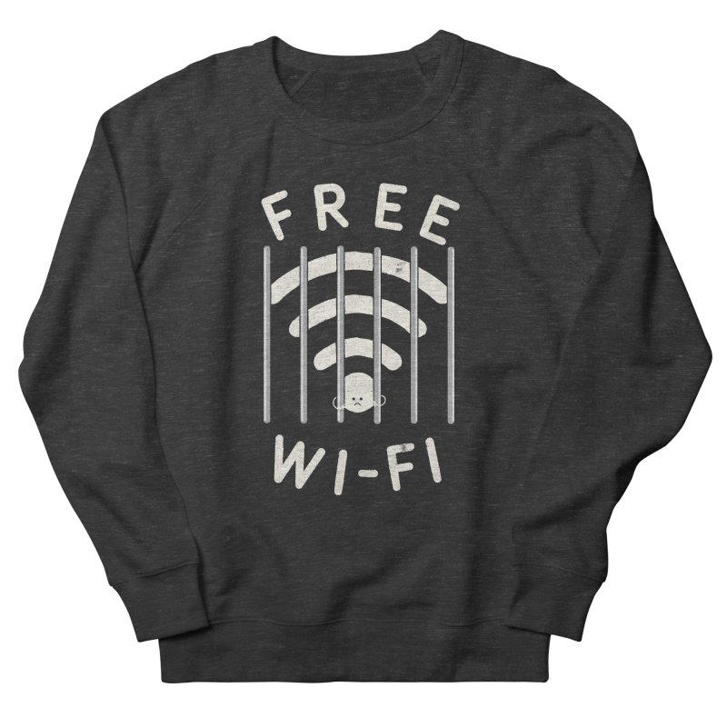 Free Wi-Fi Women's French Terry Sweatshirt by shadyjibes's Shop