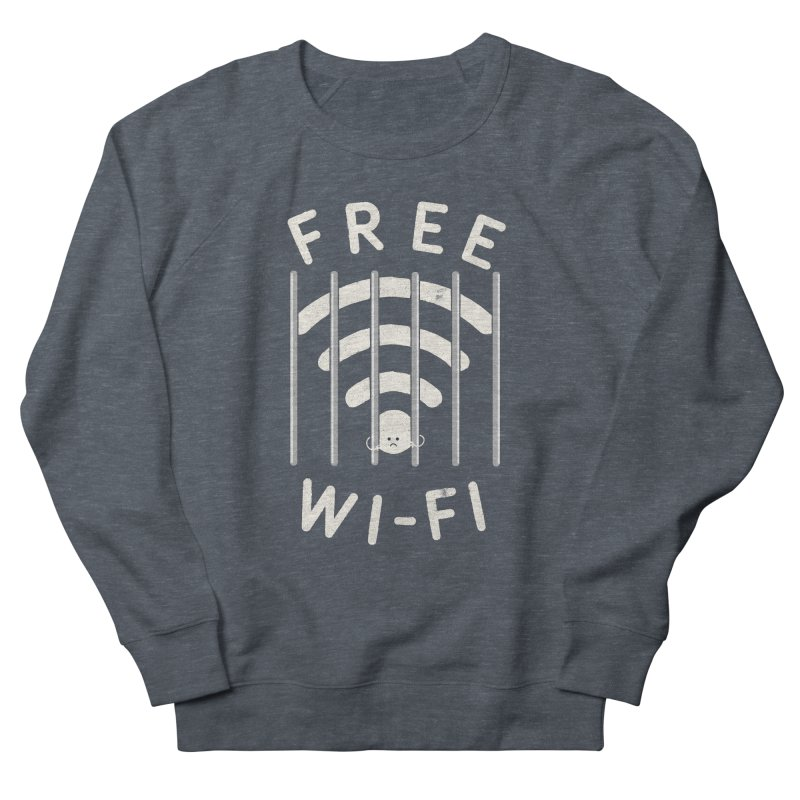 Free Wi-Fi Women's Sweatshirt by shadyjibes's Shop