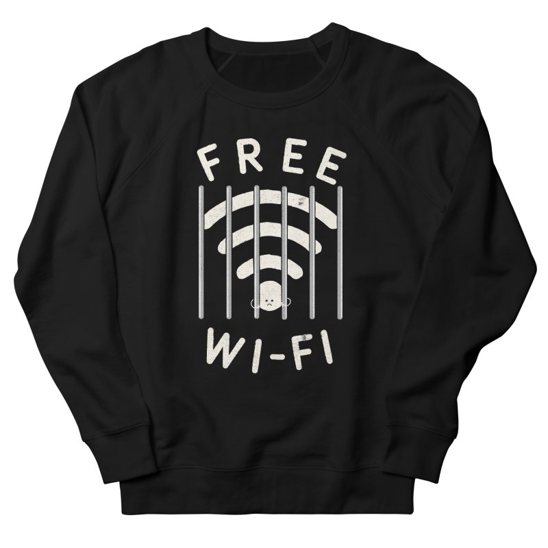 Free Wi-Fi Women's Sweatshirt by shadyjibes's Shop