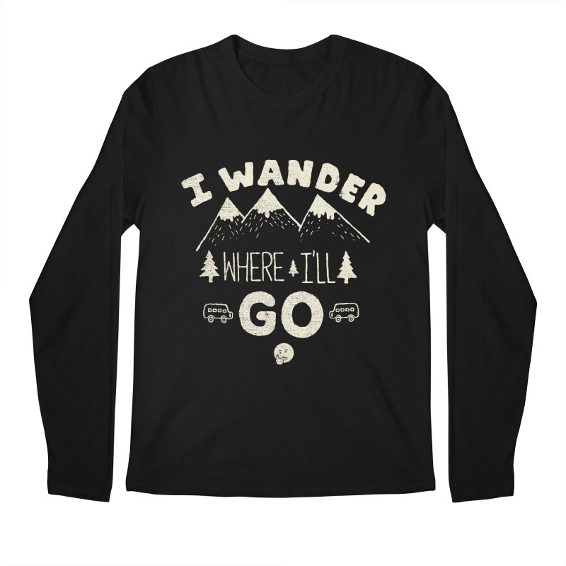 I wander Men's Longsleeve T-Shirt by shadyjibes's Shop