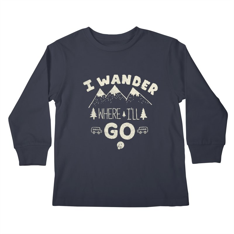 I wander Kids Longsleeve T-Shirt by shadyjibes's Shop