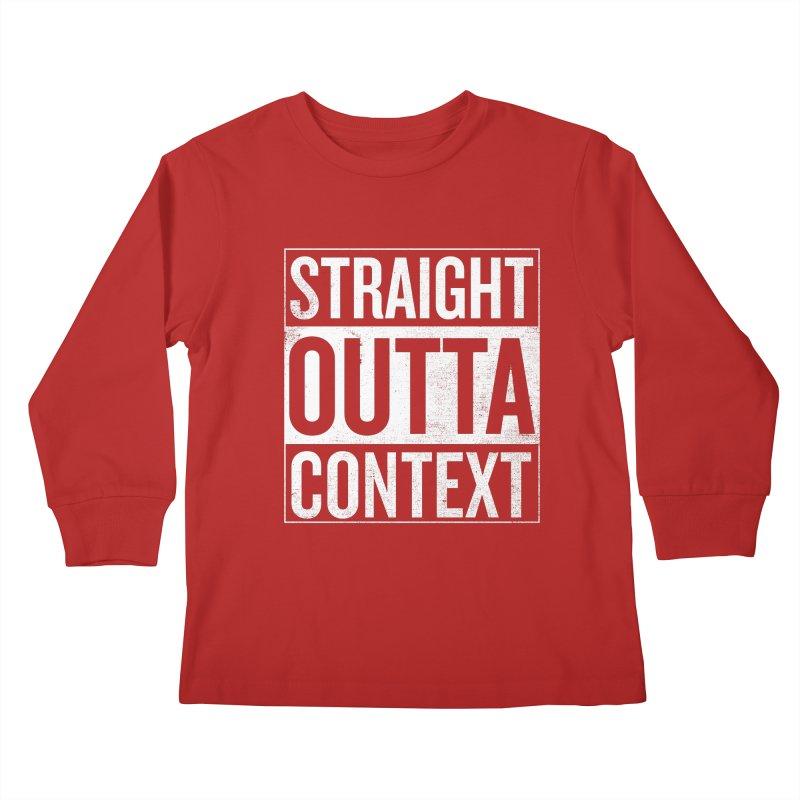 Straight Outta Context Kids Longsleeve T-Shirt by shadyjibes's Shop