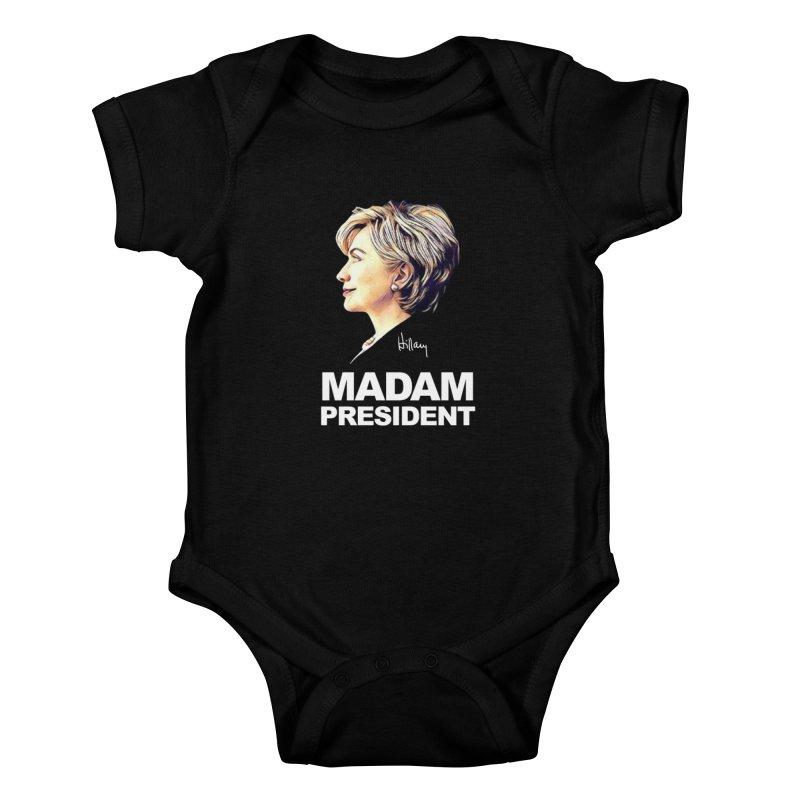 Hillary Clinton: Madam President Kids Baby Bodysuit by shaggylocks's Shop