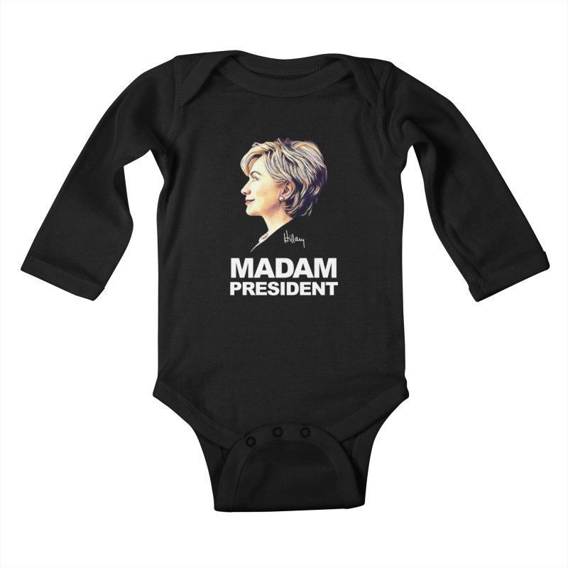 Hillary Clinton: Madam President Kids Baby Longsleeve Bodysuit by shaggylocks's Shop