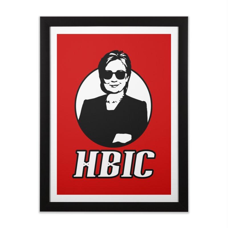 Hillary Clinton HBIC Home Framed Fine Art Print by shaggylocks's Shop