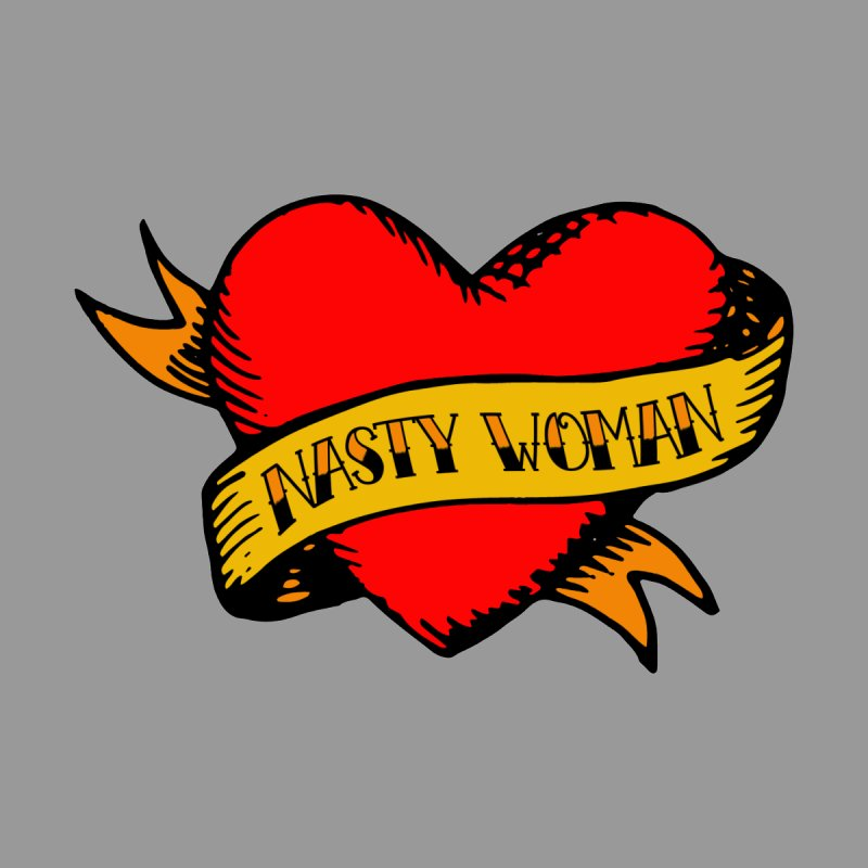 Hillary Clinton Nasty Woman Tattoo Women's T-Shirt by shaggylocks's Shop