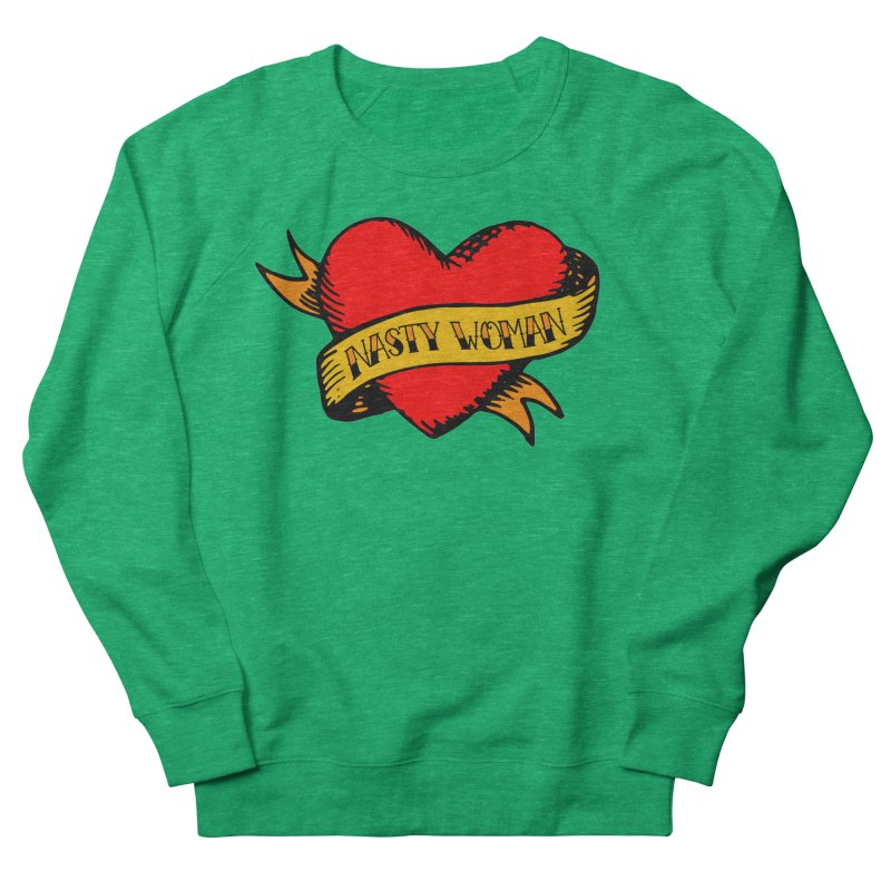 Hillary Clinton Nasty Woman Tattoo Women's Sweatshirt by shaggylocks's Shop