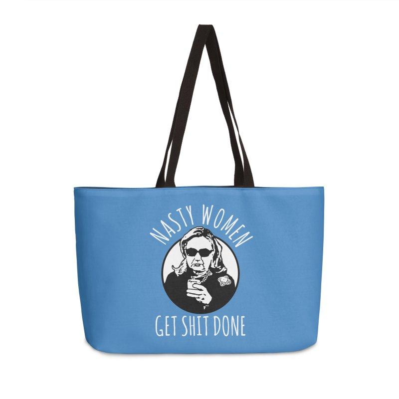 Hillary Clinton Nasty Women Get Shit Done Accessories Bag by shaggylocks's Shop