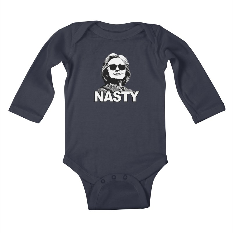 Hillary Clinton Nasty Woman Kids Baby Longsleeve Bodysuit by shaggylocks's Shop
