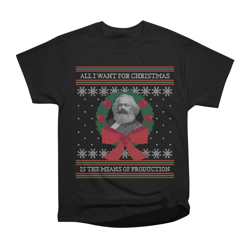"""""""Seize the Means of Production"""" Ugly Christmas Sweater Women's T-Shirt by shaggylocks's Shop"""