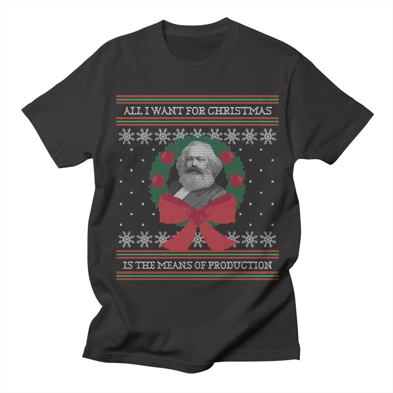 """Seize the Means of Production"" Ugly Christmas Sweater Women's T-Shirt by shaggylocks's Shop"