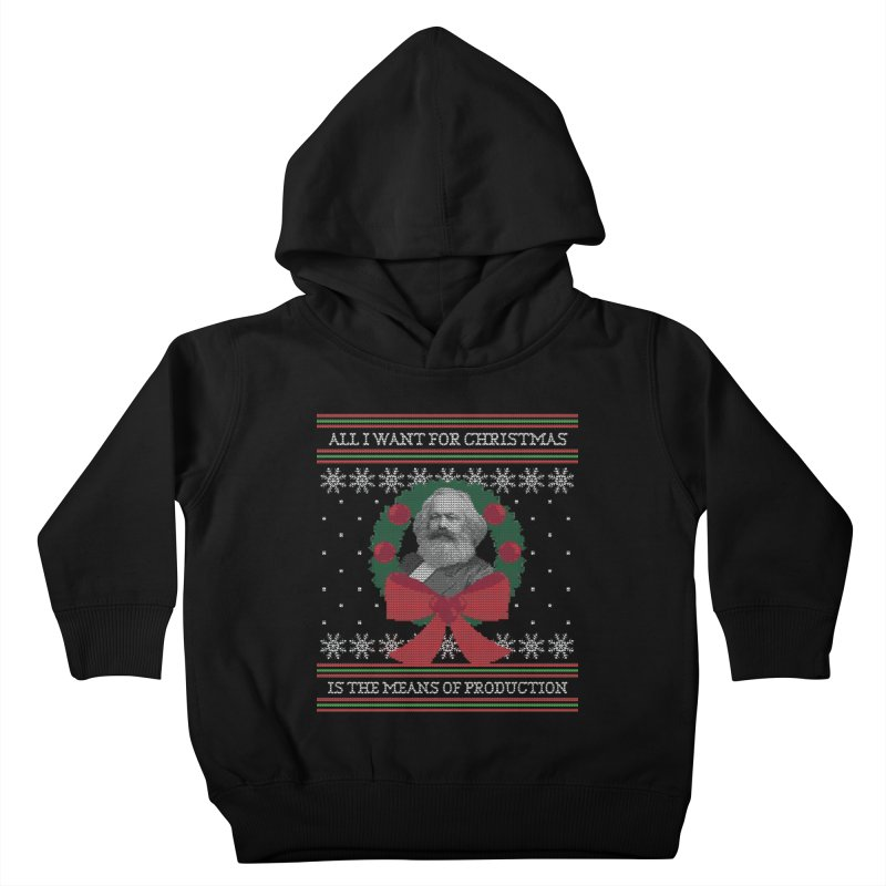 """""""Seize the Means of Production"""" Ugly Christmas Sweater Kids Toddler Pullover Hoody by shaggylocks's Shop"""