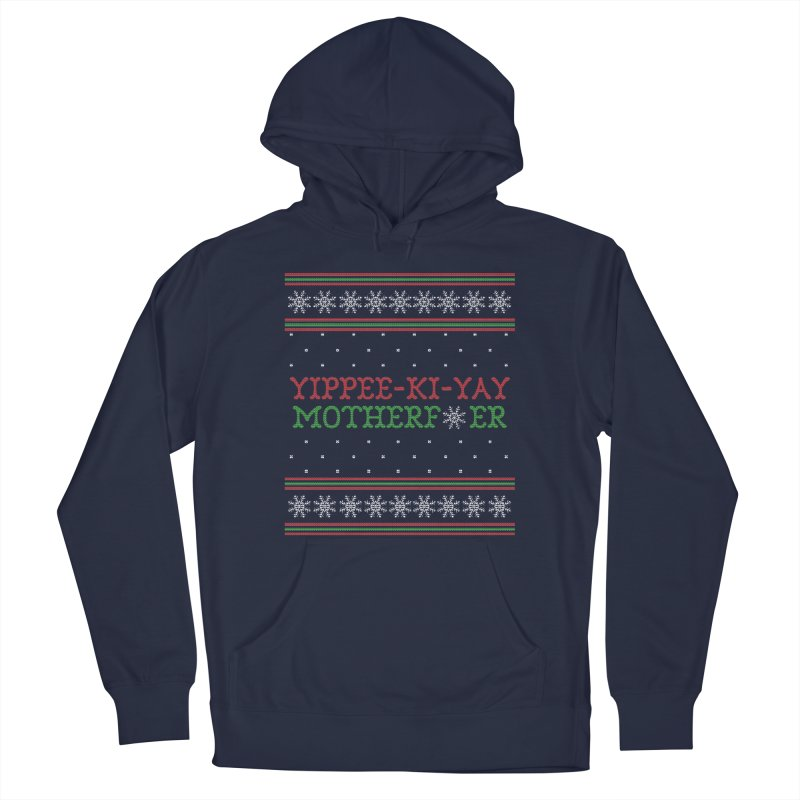 Yippee-Ki-Yay Motherf*er Ugly Christmas Sweater Men's Pullover Hoody by shaggylocks's Shop