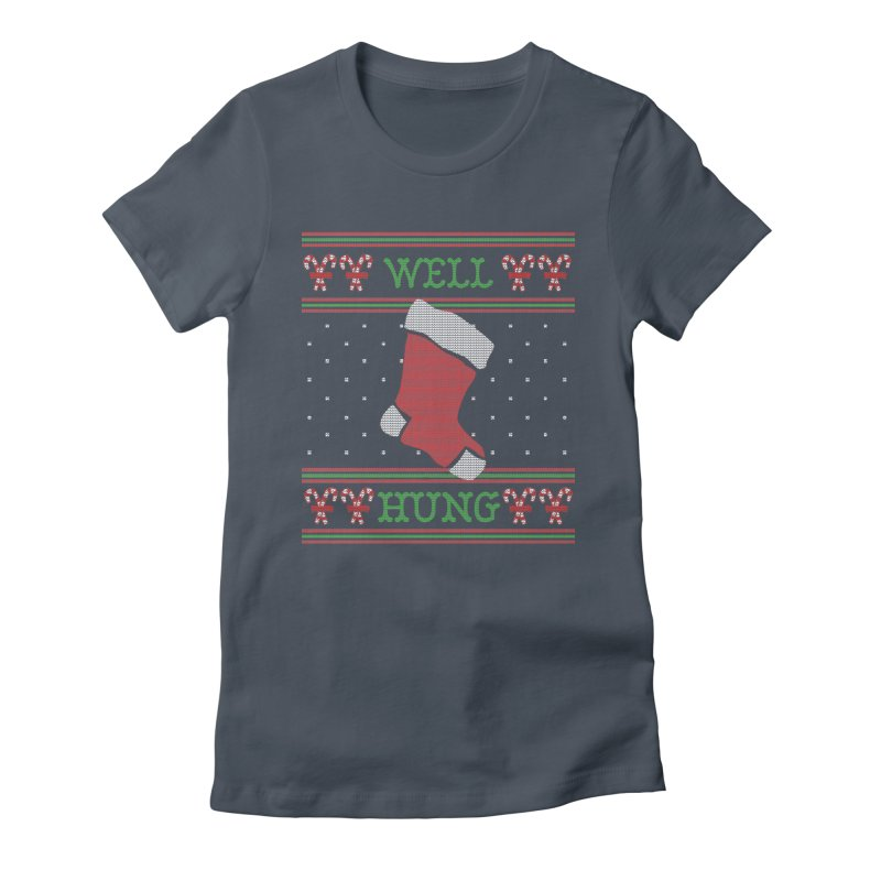 Well Hung - Funny Ugly Christmas Sweater Women's T-Shirt by shaggylocks's Shop
