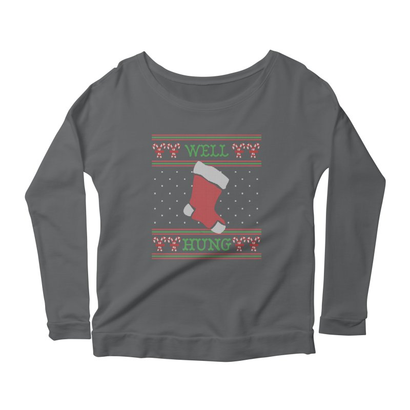 Well Hung - Funny Ugly Christmas Sweater Women's Longsleeve T-Shirt by shaggylocks's Shop