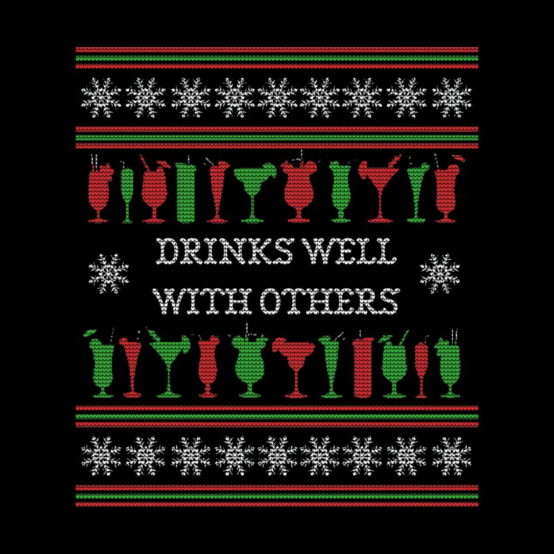Drinks Well With Others - Funny Ugly Christmas Sweater Men's T-Shirt by shaggylocks's Shop