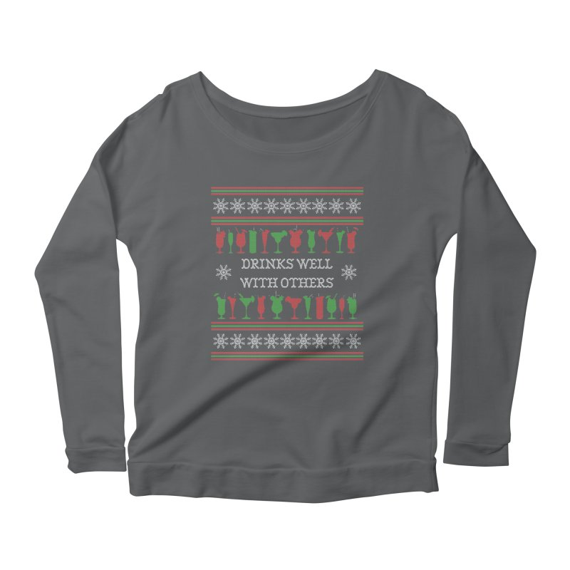 Drinks Well With Others - Funny Ugly Christmas Sweater Women's Longsleeve T-Shirt by shaggylocks's Shop