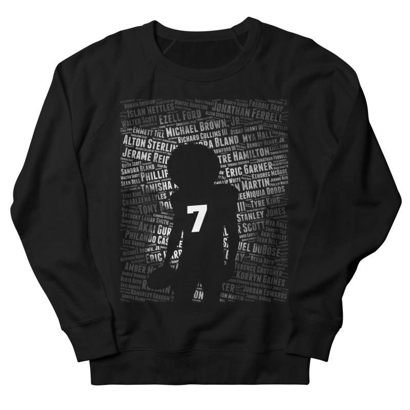 Black Lives Matter: Why Colin Kaepernick Takes a Knee Women's Sweatshirt by shaggylocks's Shop