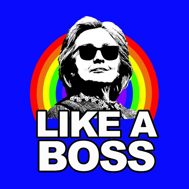 Hillary Clinton Like A Boss Women's Longsleeve T-Shirt by shaggylocks's Shop
